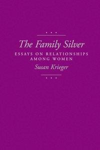 The Family Silver by Susan Krieger