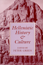 Hellenistic History and Culture by Peter Green
