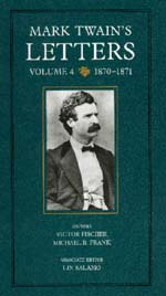 Mark Twain's Letters, Volume 4 by Mark Twain, Victor Fischer, Michael Barry Frank