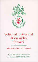 Selected Letters of Alessandra Strozzi, Bilingual edition by Alessandra Strozzi