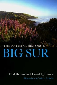 The Natural History of Big Sur by Paul Henson, Donald J. Usner