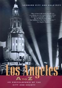 Los Angeles A to Z by Leonard Pitt, Dale Pitt
