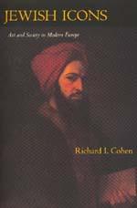 Jewish Icons by Richard I. Cohen
