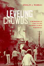 Leveling Crowds by Stanley J. Tambiah