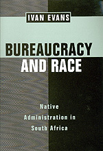 Bureaucracy and Race by Ivan Evans
