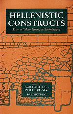 Hellenistic Constructs by Paul Cartledge, Peter Garnsey, Erich S. Gruen