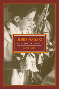 Jewish Passages by Harvey E. Goldberg