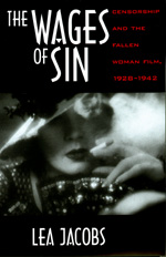 The Wages of Sin by Lea Jacobs