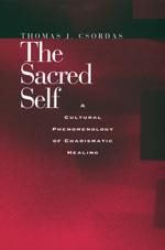 The Sacred Self by Thomas J. Csordas