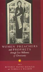 Women Preachers and Prophets through Two Millennia of Christianity by Beverly Mayne Kienzle, Pamela J. Walker