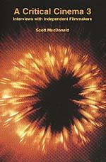 A Critical Cinema 3 by Scott MacDonald