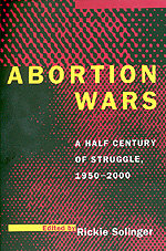 Abortion Wars by Rickie Solinger