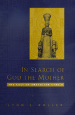 In Search of God the Mother by Lynn E. Roller