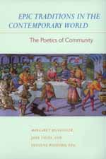 Epic Traditions in the Contemporary World by Margaret Beissinger, Jane Tylus, Susanne Wofford