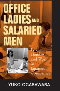 Office Ladies and Salaried Men by Yuko Ogasawara