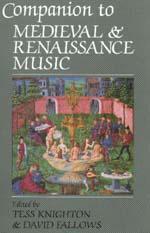Companion to Medieval and Renaissance Music by Tess Knighton, David Fallows