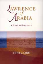 Lawrence of Arabia by Steven C. Caton
