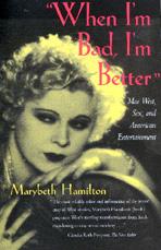 When I'm Bad, I'm Better by Marybeth Hamilton