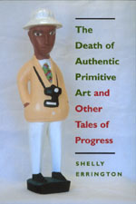 The Death of Authentic Primitive Art by Shelly Errington