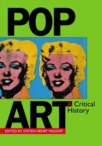 Pop Art by Steven Henry Madoff