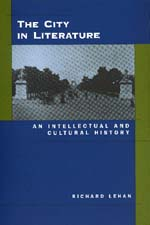 The City in Literature by Richard Lehan