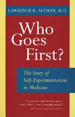 Who Goes First? by Lawrence K. Altman