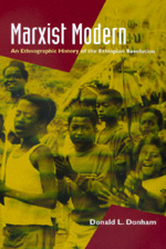 Marxist Modern by Donald L. Donham