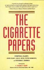 The Cigarette Papers by Stanton A. Glantz, John Slade, Lisa A. Bero, Peter Hanauer