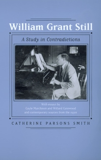 William Grant Still by Catherine Parsons Smith