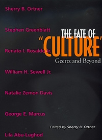 The Fate of Culture by Sherry B. Ortner