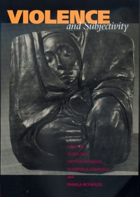 Violence and Subjectivity by Veena Das, Arthur Kleinman, Mamphela Ramphele, Pamela Reynolds