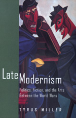 Late Modernism by Tyrus Miller