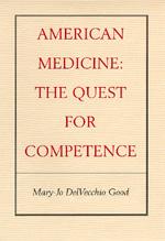 American Medicine by Mary-Jo DelVecchio Good