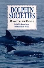 Dolphin Societies by Karen Pryor, Kenneth S. Norris