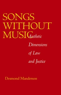 Songs without Music by Desmond Manderson