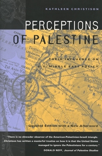 Perceptions of Palestine by Kathleen Christison