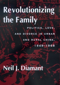 Revolutionizing the Family by Neil J. Diamant