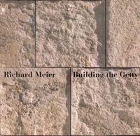 Building the Getty by Richard Meier