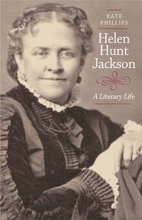 Helen Hunt Jackson by Kate Phillips