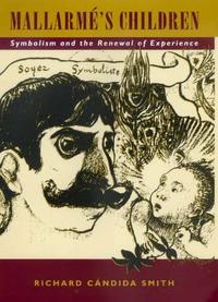 Mallarmé's Children by Richard Cándida Smith