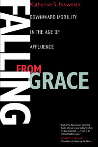 Falling from Grace by Katherine S. Newman