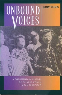 Unbound Voices by Judy Yung