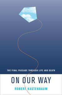 On Our Way by Robert Kastenbaum
