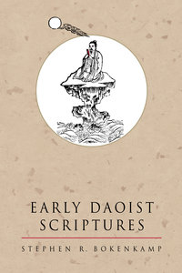 Early Daoist Scriptures by Stephen R. Bokenkamp