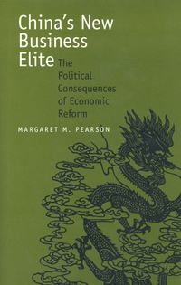 China's New Business Elite by Margaret M. Pearson