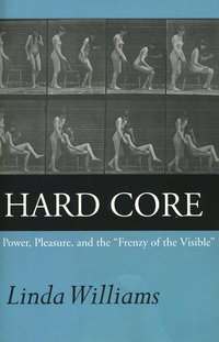 Hard Core by Linda Williams