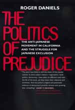 The Politics of Prejudice by Roger Daniels