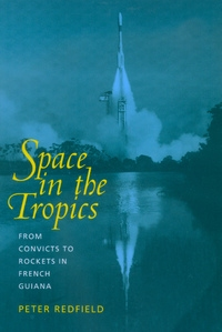 Space in the Tropics by Peter Redfield