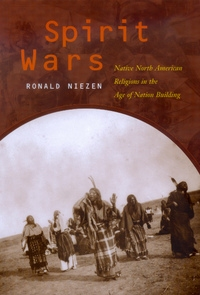 Spirit Wars by Ronald Niezen