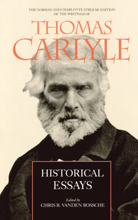 Historical Essays by Thomas Carlyle, Chris Ramon Vanden Bossche